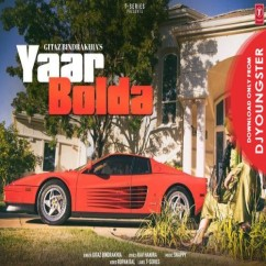 Yaar Bolda song download by Gitaz Bindrakhia