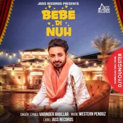 Bebe Di Nuh song download by Varinder Bhullar