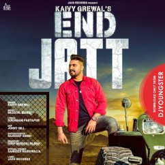 End Jatt song download by Kaivy Grewal
