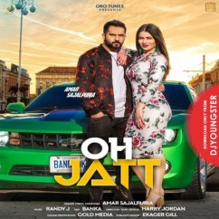 Oh Jatt song download by Amar Sajalpuria