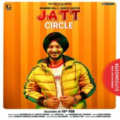 Jatt Circle song download by Dhammi Gill