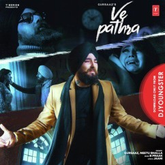Ve Pathra song download by Gursaaz
