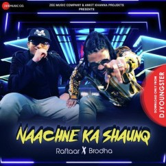 Naachne Ka Shaunq song download by Raftaar