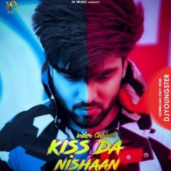 Kiss Da Nishaan song download by Inder Chahal