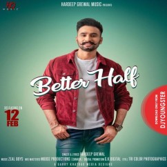 Better Half song download by Hardeep Grewal