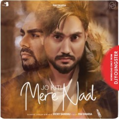 Jo Kiti Mere Naal song download by Vicky Sandhu