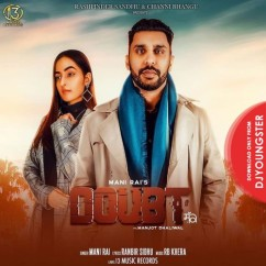 Doubt song download by Mani Rai