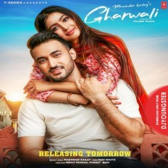 Gharwali song download by Maninder Kailey