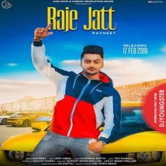 Raje Jatt song download by Ravneet