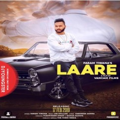 Laare song download by Param Tiwana