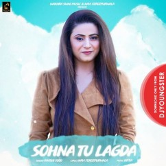 Sohna Tu Lagda song download by Raashi Sood