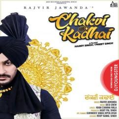 Chakvi Kadhai song download by Rajvir Jawanda