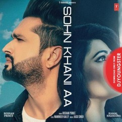 Sohn Khani Aa song download by Roshan Prince