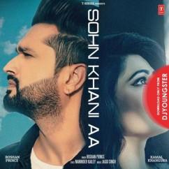 Sohn Khani Aa song download by Roshan Prince