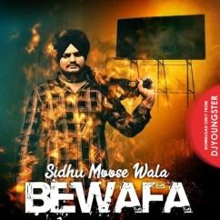 Bewafa song download by Sidhu Moosewala