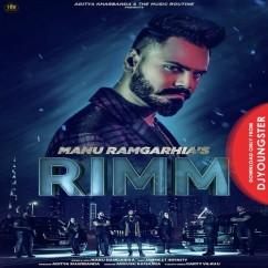 Rimm song download by Manu Ramgarhia