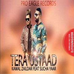 Tera Ustaad song download by Kawal Zaildar