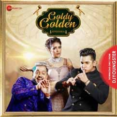 Goldy Golden song download by Prince Narula
