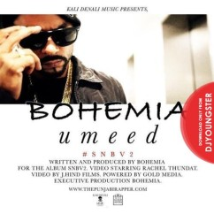 Umeed song download by Bohemia