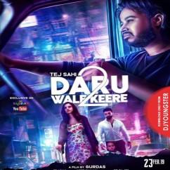 Daaru Wale Keere 2 song download by Tej Sahi