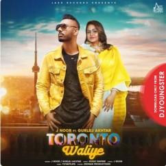 Toronto Waliye song download by J Noor
