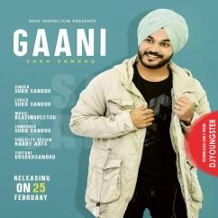Gaani song download by Sukh Sandhu