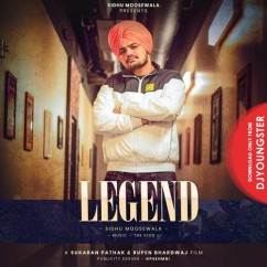Legend song download by Sidhu Moosewala