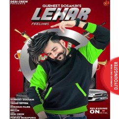 Lehar song download by Gurneet Dosanjh