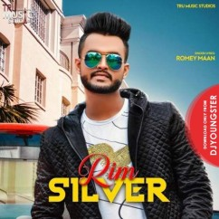 Rim Silver song download by Romey Maan