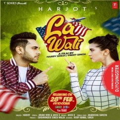 LA Wali song download by Harjot