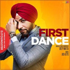 First Dance song download by Deep Matta