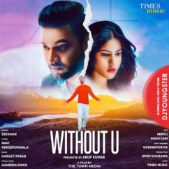 Without U song download by Zeeshan
