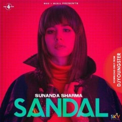 Sandal song download by Sunanda Sharma