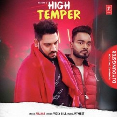 High Temper song download by Anjaan
