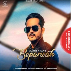 Beparwah song download by Aamir Khan