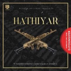 Hathiyar song download by Sukhshinder Shinda