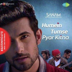 Humein Tumse Pyaar Kitna song download by Sanam