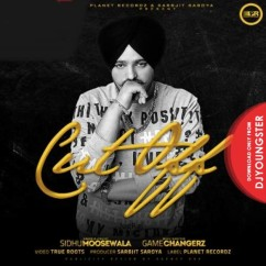 Cut Off song download by Sidhu Moosewala