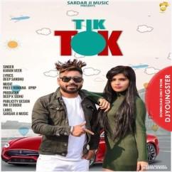 Tik Tok song download by Karan Veer