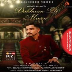 Dukhaan Di Maari song download by Amar Jalal