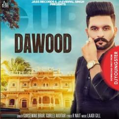 Dawood song download by Gursewak Brar
