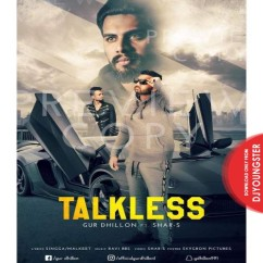 Talkless song download by Gur Dhillon