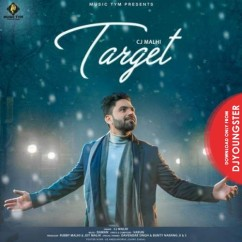 Target song download by Cj Malhi