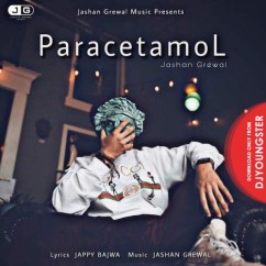 Paracetamol song download by Jashan Grewal