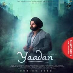 Yaadan song download by Vicky Chopra