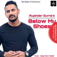 Below My Shoes Rupinder Gurna mp3
