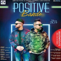 Positive Bande song download by Kammy Dhillon