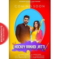 Hockey Rakhdi Jatti Meetii Kalher mp3
