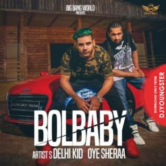 Bol Baby song download by Delhi Kid