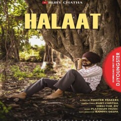 Halaat song download by Ruby Chatha